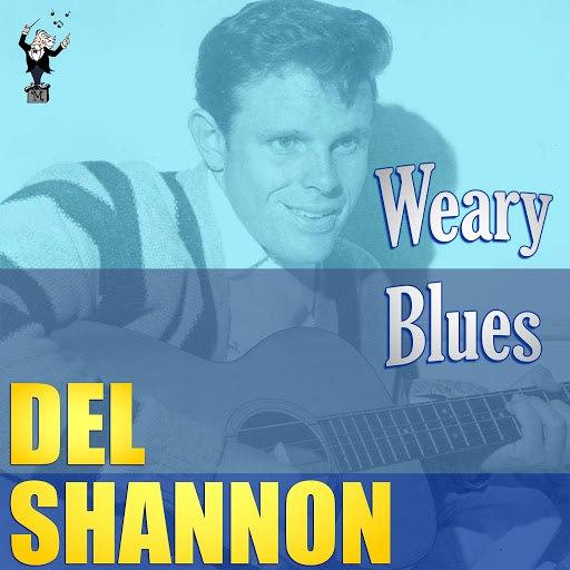 Del Shannon альбом Weary Blues