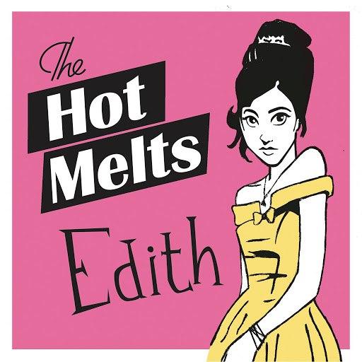 The Hot Melts альбом Edith