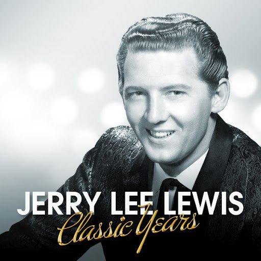 Jerry Lee Lewis альбом Classic Years