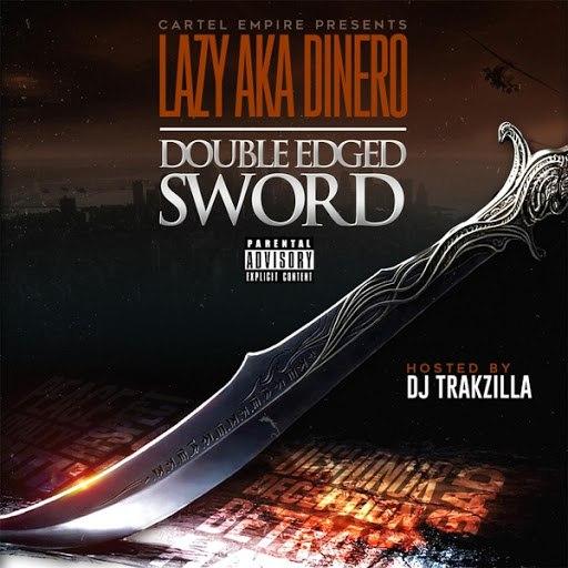 Lazy альбом Double Edged Sword Mixtape