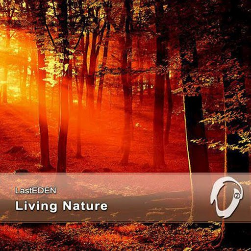 LastEDEN альбом Living Nature