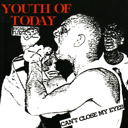 Youth Of Today альбом Can't Close My Eyes