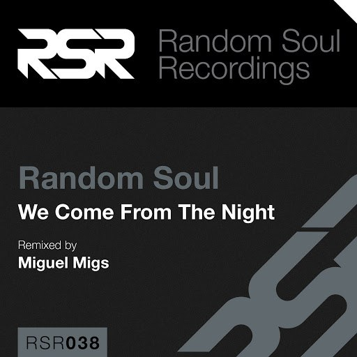 Random Soul альбом We Come from the Night