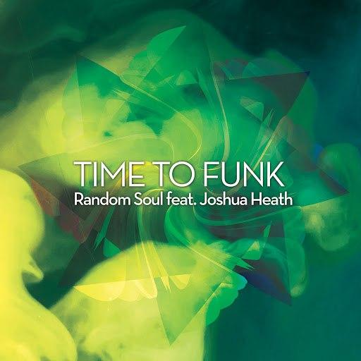 Random Soul альбом Time to Funk