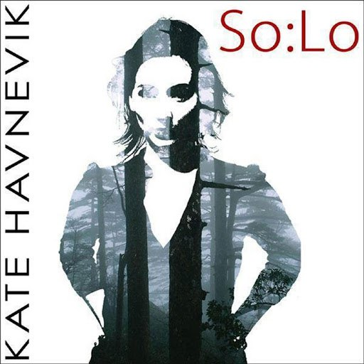 Kate Havnevik альбом So:Lo