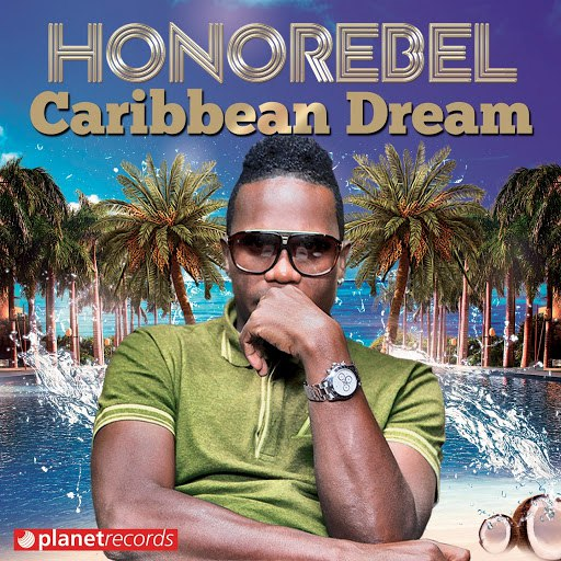 HonoRebel альбом Caribbean Dream