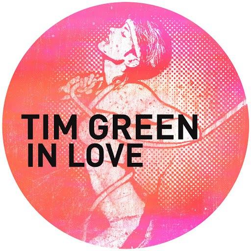 Tim Green альбом In Love