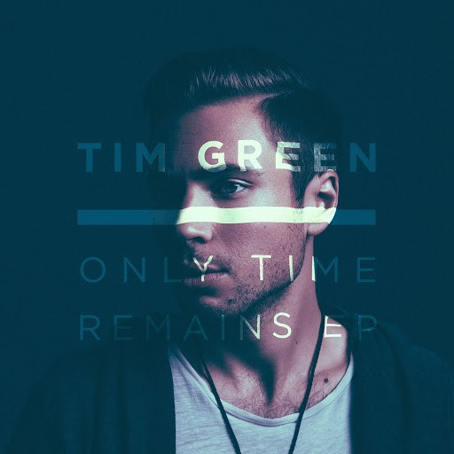 Tim Green альбом Only Time Remains EP