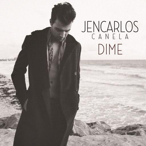 Jencarlos Canela альбом Dime