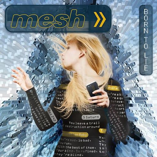 MESH альбом Born to Lie