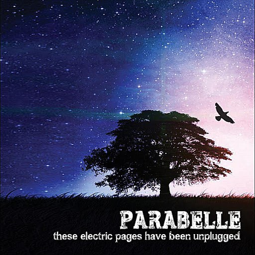 Parabelle альбом These Electric Pages Have Been Unplugged