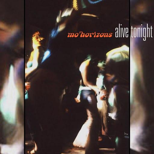 Mo' Horizons альбом Alive Tonight