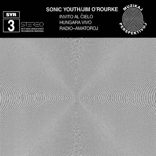 sonic youth альбом SYR 3: Invito Al Cielo