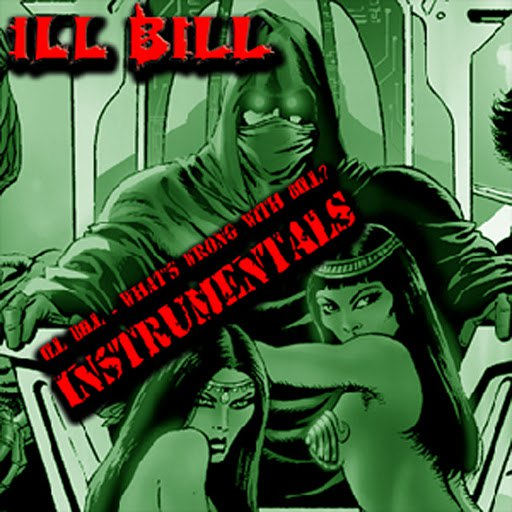 Ill Bill альбом Ill Bill - What's Wrong With Bill ((Instrumentals))