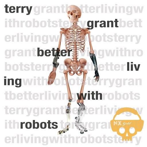 Terry Grant альбом Better Living With Robots - EP