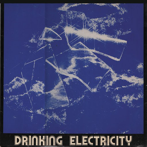 Drinking Electricity альбом Drinking Electricity