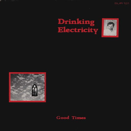 Drinking Electricity альбом Good Times (Dance Mix)