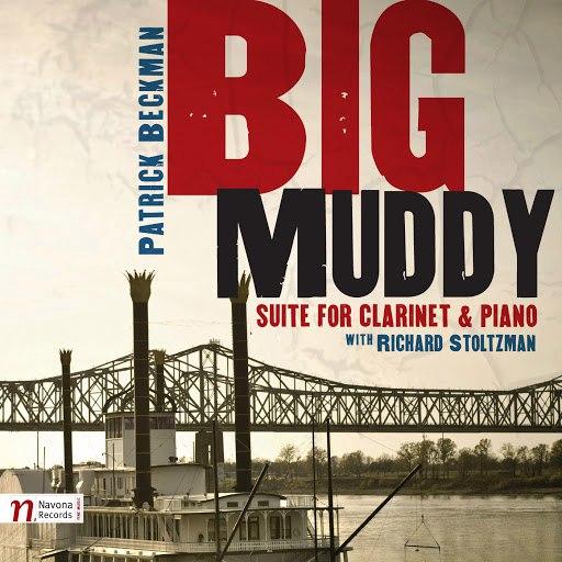 Richard Stoltzman альбом Beckman, P.: Big Muddy