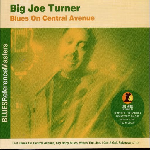 Big Joe Turner альбом Blues On Central Avenue
