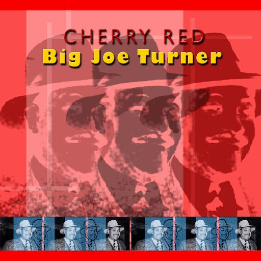Big Joe Turner альбом Cherry Red