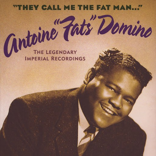 Fats Domino альбом They Call Me The Fat Man (The Legendary Imperial Recordings)