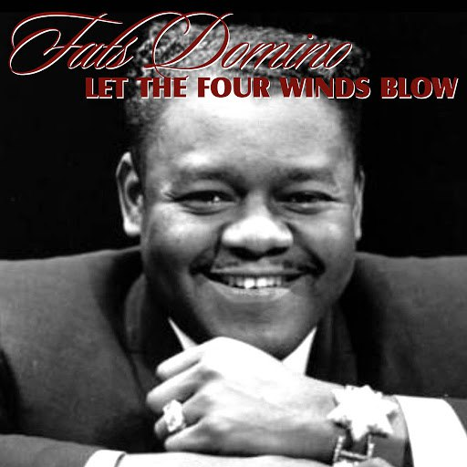 Fats Domino альбом Let The Four Winds Blow