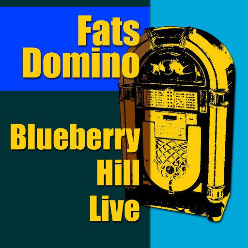 Fats Domino альбом Blueberry Hill Live