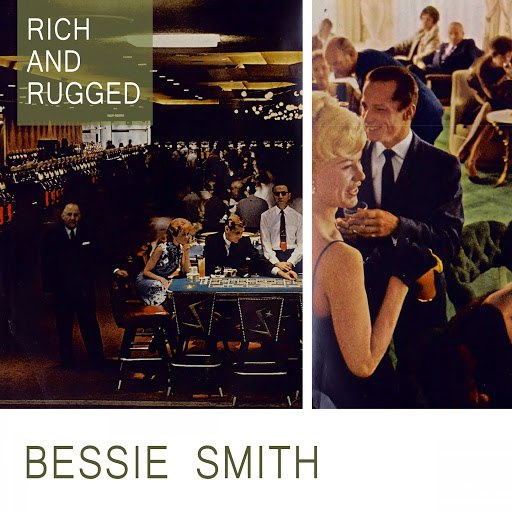 Bessie Smith альбом Rich And Rugged