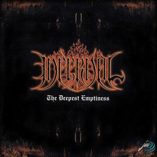 Infernal альбом The Deepest Emptiness