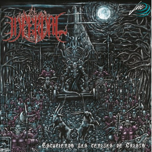Infernal альбом Escupiendo La Cenizas De Cristo Split