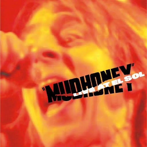 Mudhoney альбом Live At El Sol