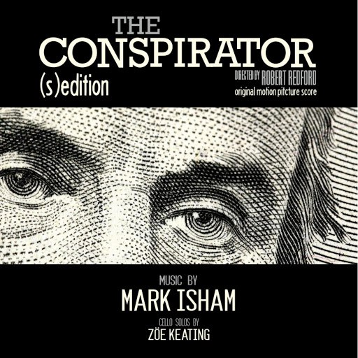 Mark Isham альбом The Conspirator - (S)Edition