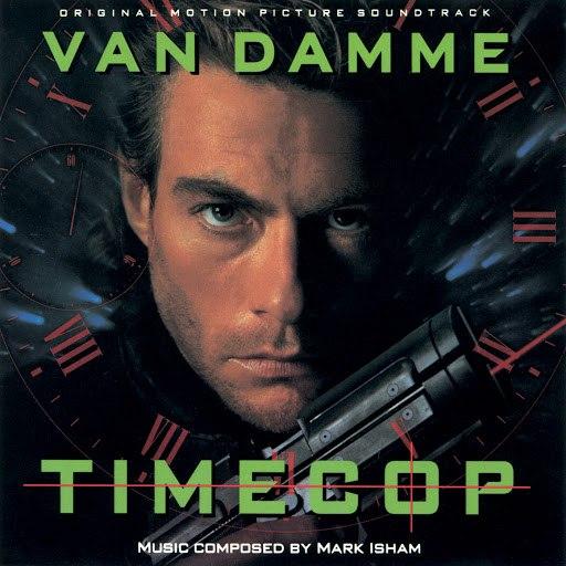 Mark Isham альбом Time Cop (Original Motion Picture Soundtrack)