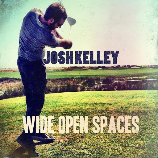 josh kelley альбом Wide Open Spaces