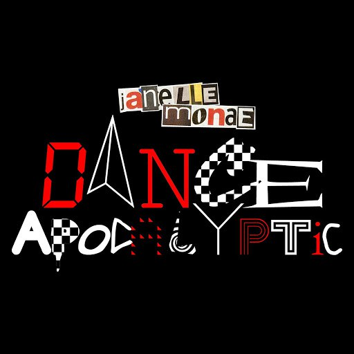 Janelle Monáe альбом Dance Apocalyptic