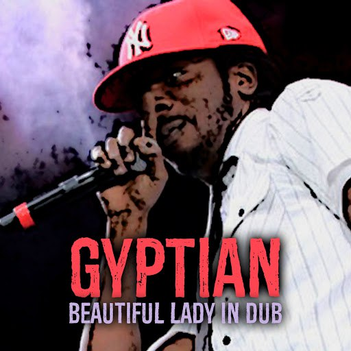 Gyptian альбом Beautiful Lady (In Dub)
