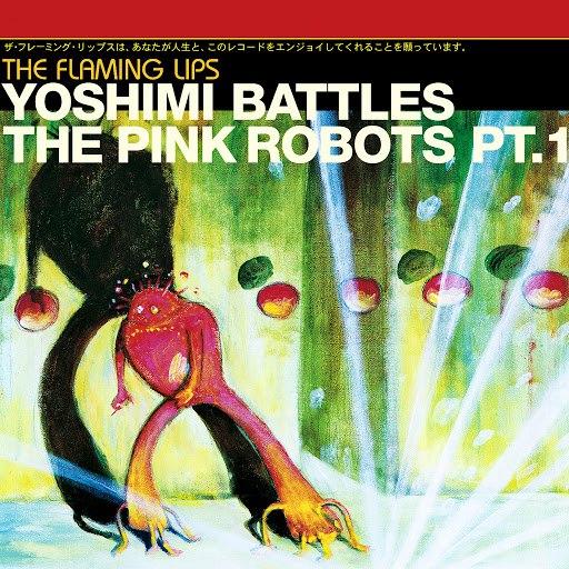 The Flaming Lips альбом Yoshimi Battles The Pink Robots Part 1 (DMD Single)