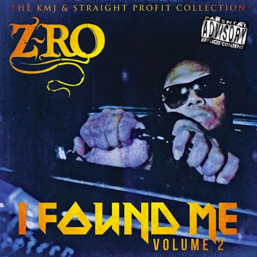 Z-Ro альбом I Found Me Volume 2 (The KMJ & Straight Profit Collection)