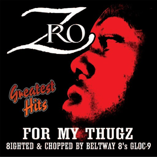 Z-Ro альбом Greatest Hits - For My Thugz