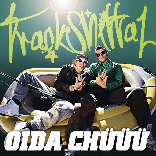 Trackshittaz альбом Oida Chüüü