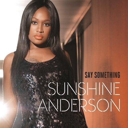 Sunshine Anderson альбом Say Something