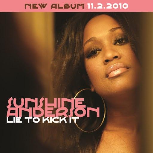 Sunshine Anderson альбом Lie To Kick It