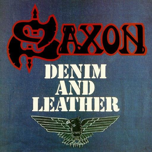 Saxon альбом Denim And Leather (2009 Digital Remaster)