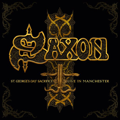 Saxon альбом St. Georges Day - Live in Manchester