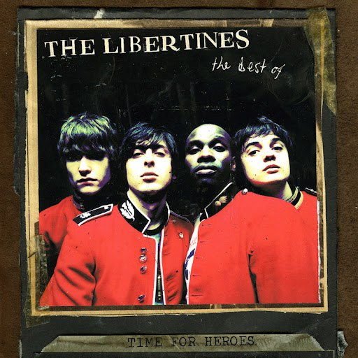 The Libertines альбом Time For Heroes - The Best Of The Libertines