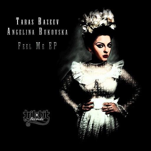 Taras Bazeev альбом Feel Me