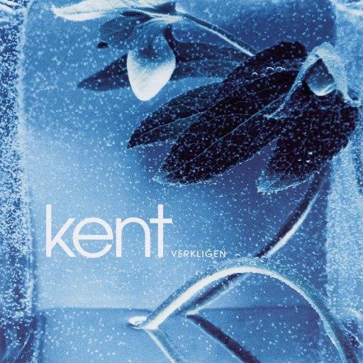Kent альбом Verkligen