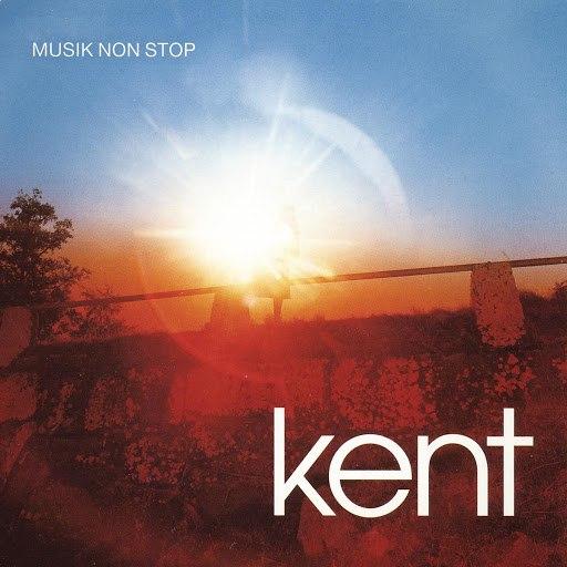 Kent альбом Musik Non Stop