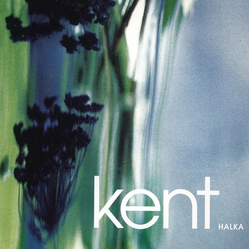 Kent альбом Halka