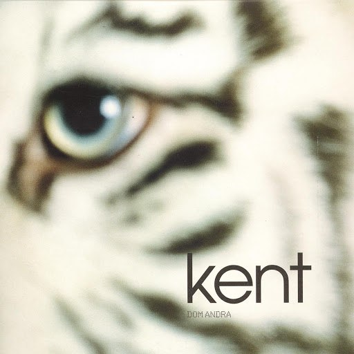 Kent альбом Dom Andra